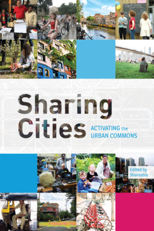 Sharing Cities - Activating the Urban Commons